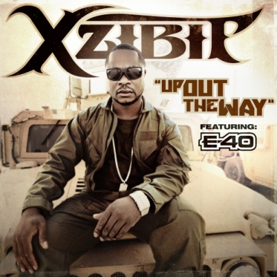 Xzibit Feat. E-40 – Up Out The Way