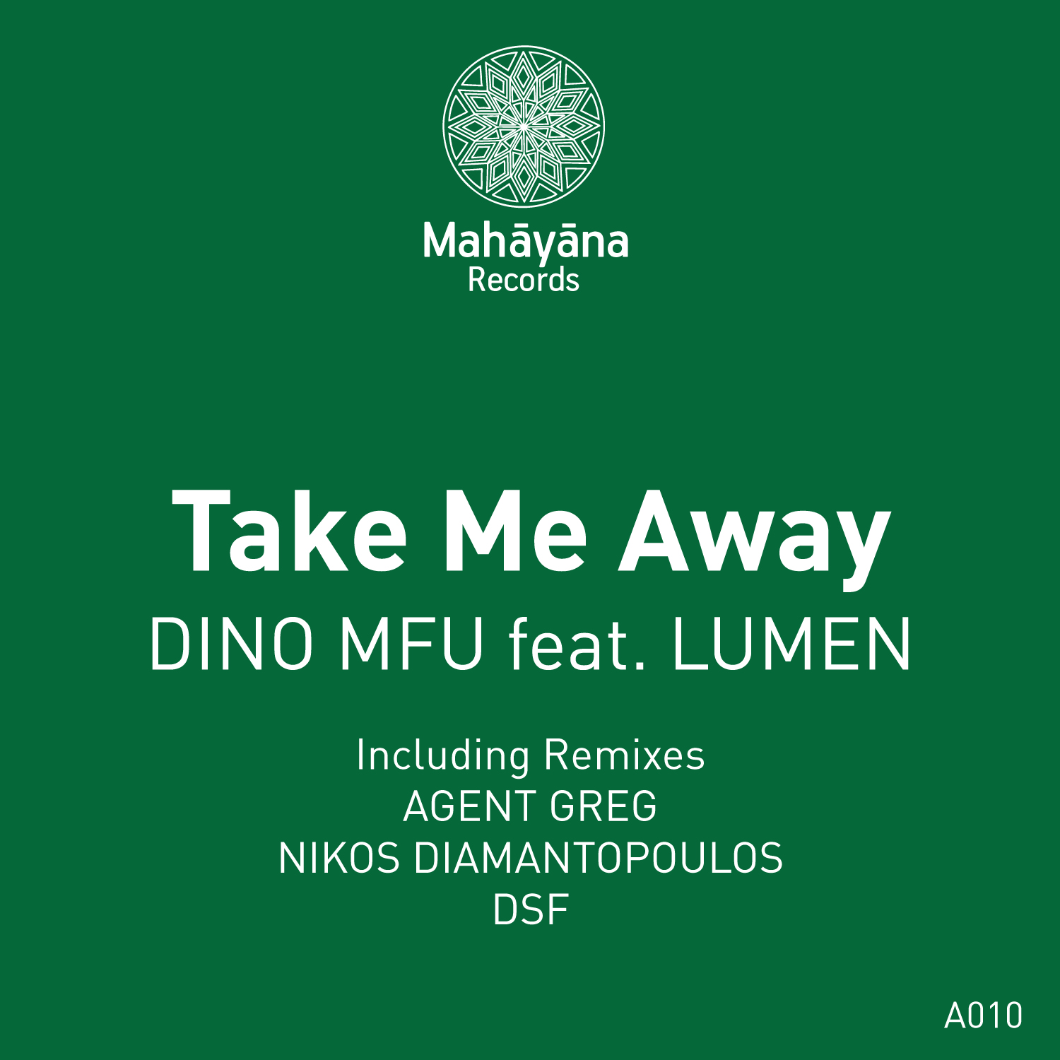 Dino MFU feat. Lumen – Take Me Away (Agent Greg Remix)
