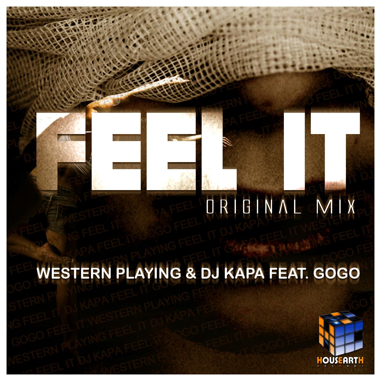 Western Playing & Dj Kapa feat. GoGo – Feel It (Original Mix)