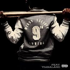 Snippet: Missy Elliott Ft Timbaland – 9th Inning