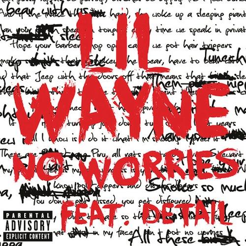 Video: Lil Wayne ft. Detail – No Worries