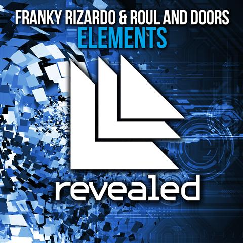 Franky Rizardo & Roul and Doors – Elements (Preview)