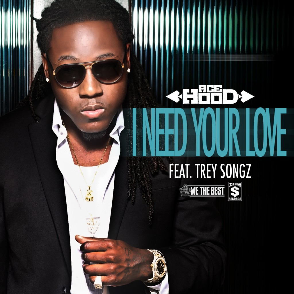 Official Video: Ace Hood Ft Trey Songz – I Need Your Love