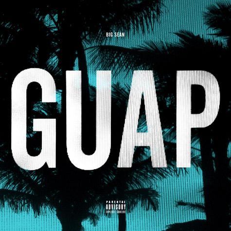 Big Sean – Guap