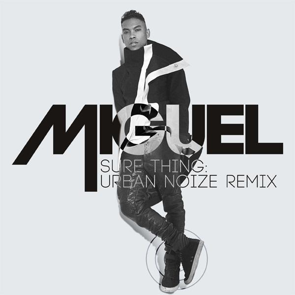 Miguel – Sure Thing (Urban Noize Remix)