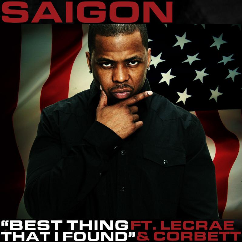 Saigon Feat. Lecrae & Corbett – Best Thing That I Found