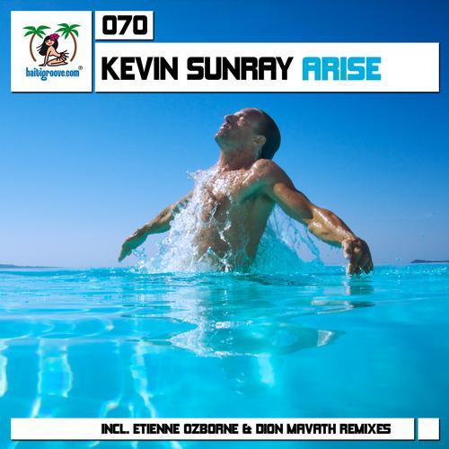 Kevin Sunray – Arise