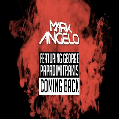 Mark Angelo feat. George Papadimitrakis – Coming Back