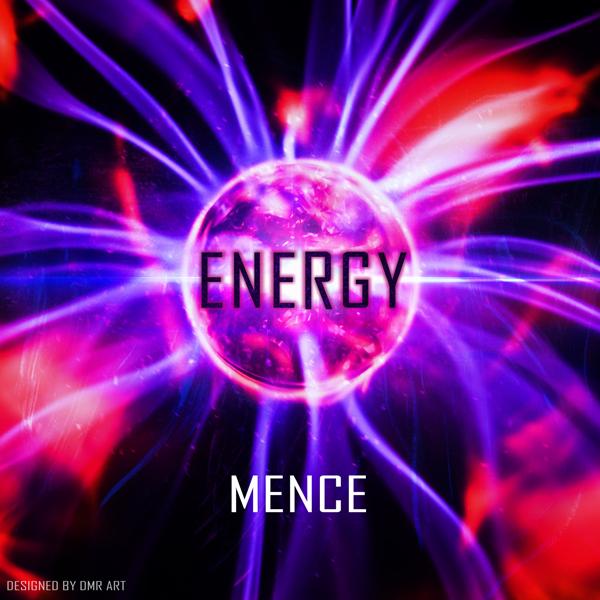 Mence – Energy (Original Mix)
