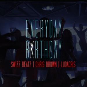 Swizz Beatz Ft. Chris Brown & Ludacris - Everyday Birthday - beattown