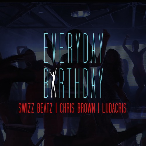 Video: Swizz Beatz Ft Chris Brown & Ludacris – Everyday Birthday