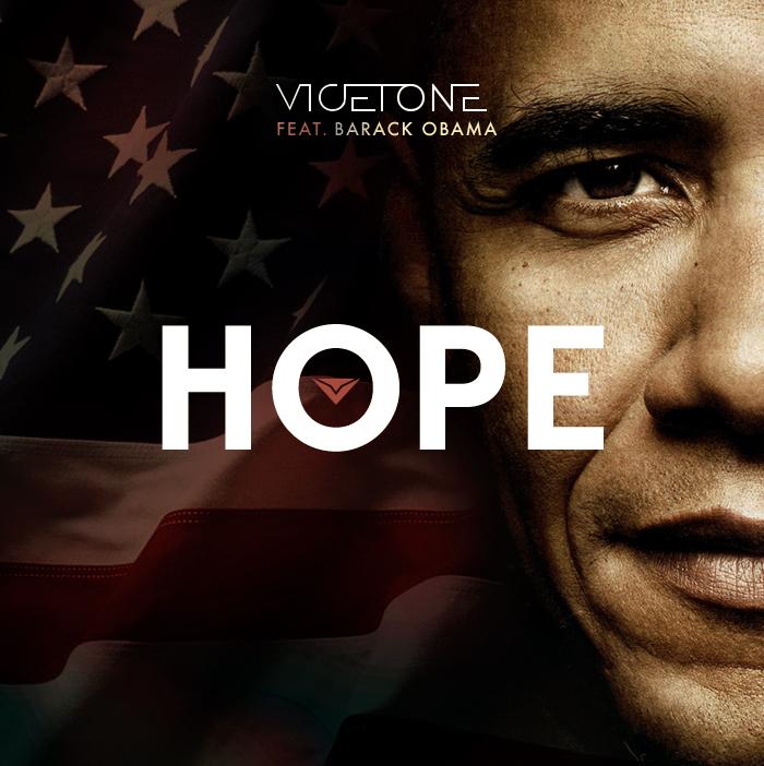 Vicetone feat. Barack Obama – Hope