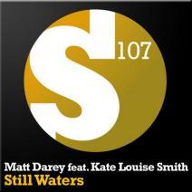 Matt Darey feat. Kate Louise Smith – Still Waters (Kevin Sunray Remix)