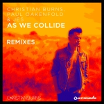 Christian Burns, Paul Oakenfold & JES – As We Collide (Andy Caldwell Remix)