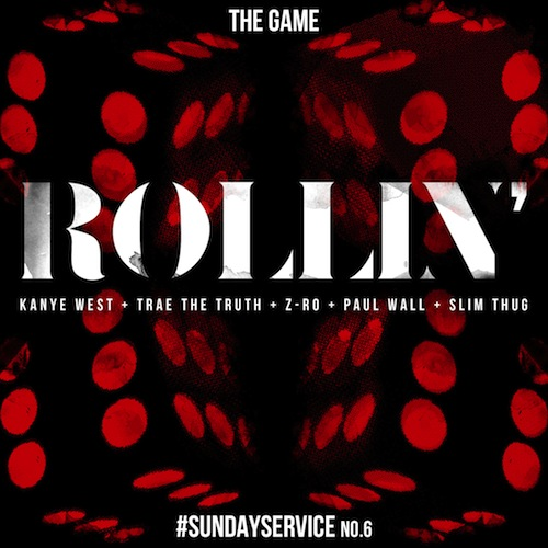 Game Feat. Kanye West, Trae The Truth, Z-Ro, Paul Wall & Slim Thug – Rollin
