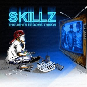 skillz-thoughts-become-things-beattown