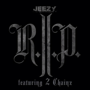 young-jeezy-ft-2-chainz-r-i-p