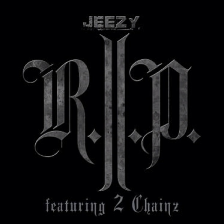Video: Young Jeezy Ft 2 Chainz – R.I.P.