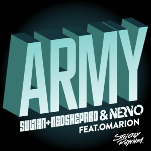 Army (Radio Edit) Sultan + Ned Shepard & NERVO feat. Omarion - beattown