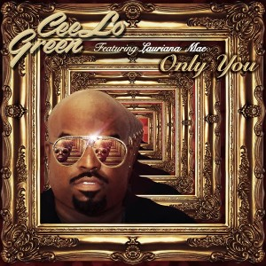 Cee Lo Green Ft. Lauriana Mae - Only You - beattown