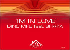 Dino MFU feat Shaya - Im In Love - beattown