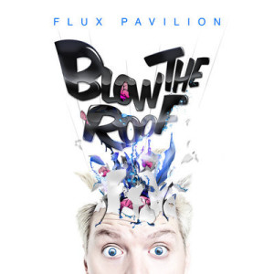 Flux Pavilion - Starlight-beattown
