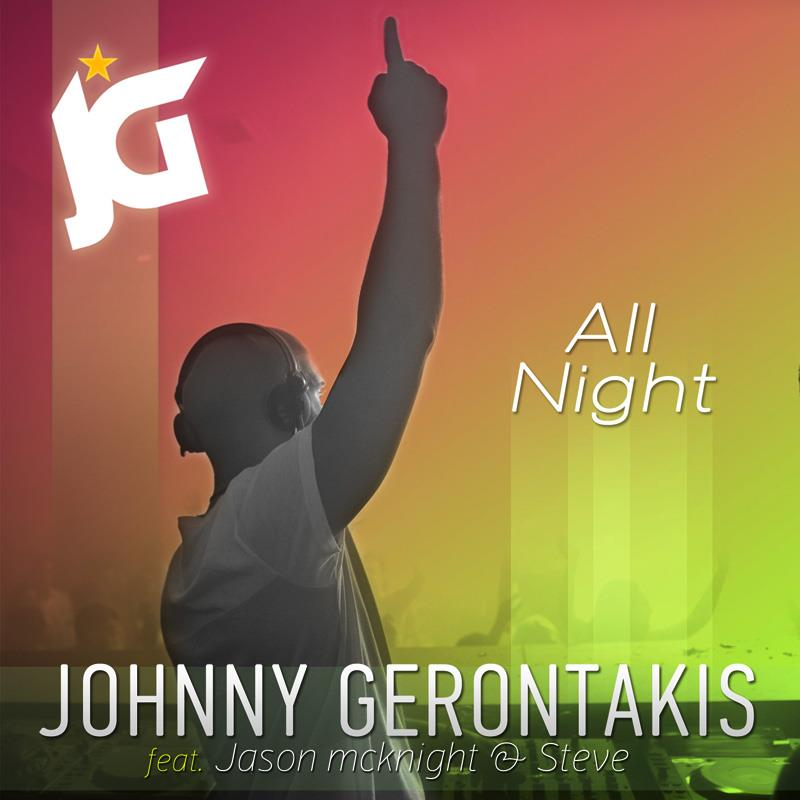 Johnny Gerontakis Ft. Jason McKnight & Steve – All Night (Dito & Artie Remix) (Teaser)