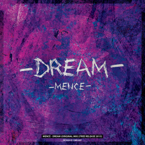 Mence - Dream (Original Mix) - beattown