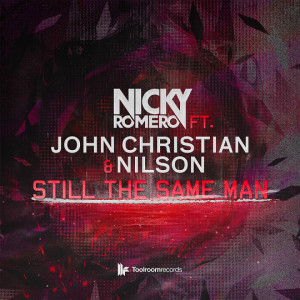 Nicky Romero ft. Nilson & John Christian - Still the same man - beattown