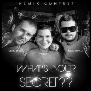 Nikko Sunset, Dim Chord & Yalena - What's Your Secret (The Remixes) - beattown