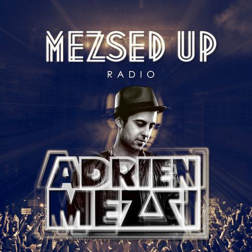 Adrien Mezsi - Mezsed Up Radio - Episode 003 - beattown