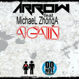 Arrow ft. Michael Zhonga - AGAIN [Preview] - beattown