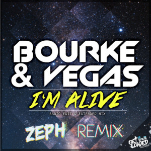 Bourke & Vegas - I'm Alive (Zeph Remix) - beattown