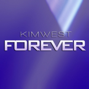 Kim west - Forever (RadioEdit) - BEATTOWN