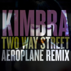 Kimbra - Two Way Street Aeroplane Remix - beattown