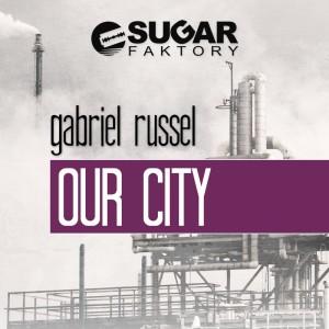 Gabriel Russel - Our Ciry (Teaser) - beattown