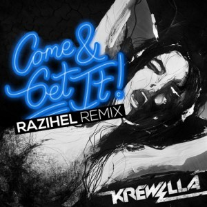 Krewella - Come And Get It (Razihel Remix) -  BEATTOWN