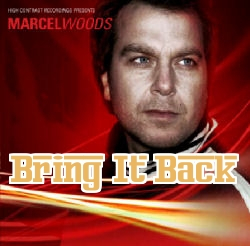 Marcel Woods – Bring It Back (Preview)