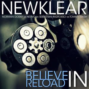 Norman Doray, NERVO, Sebastian Ingrosso, TT - Believe In Reload (Newklear Bootleg) (Intro Edit) - beattown