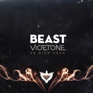 Vicetone vs Nico Vega - Beast (FREE DOWNLOAD) - beattown