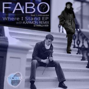 Video: FABO – Where I Stand (Karmon Remix)