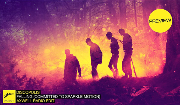 Video: Discopolis – Falling (Committed To Sparkle Motion) (Axwell Radio Edit)