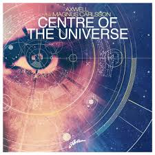 Video: Axwell – Center Of The Universe