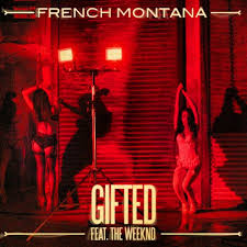 French Montana (Feat. The Weekend) - Gifted - beattown