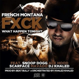 French Montana Ft Mavado, Ace Hood, Snoop Dogg, Scarface & DJ Khaled – Fuck What Happens Tonight - beattown