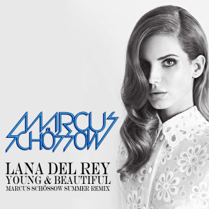 Lana Del Rey – Young & Beautiful (Marcus Schossow Summer Remix) (Preview) - beattown