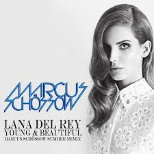 Lana Del Rey – Young & Beautiful (Marcus Schossow Summer Remix) - beattown