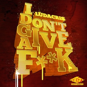 Ludacris – I Dont Give A Fuck (Prod. by Bangladesh) - BEATTOWN