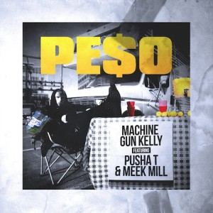Machine Gun Kelly Ft Pusha T & Meek Mill – Peso-beattown