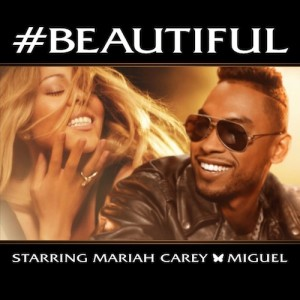 Mariah Carey Ft Miguel – #Beautiful - beattown